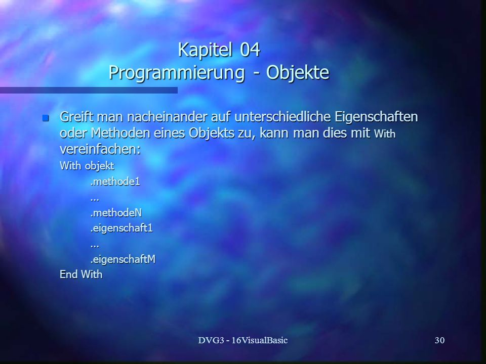 Kapitel 04 Programmierung - Objekte