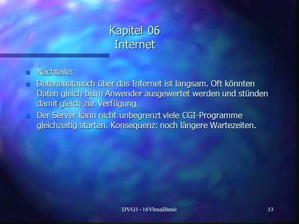 Kapitel 06 Internet Nachteile: