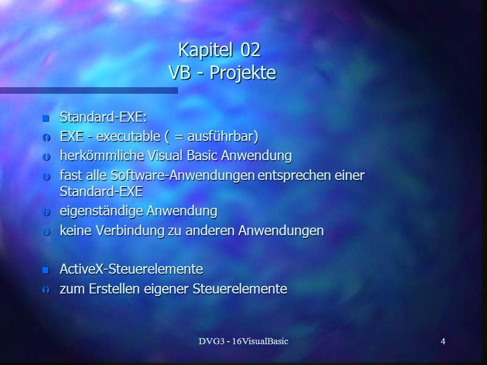 Kapitel 02 VB - Projekte Standard-EXE: