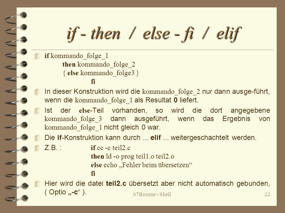 if - then / else - fi / elif
