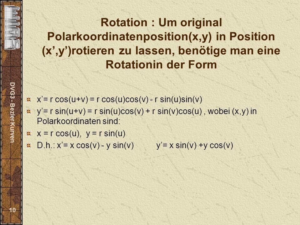 Rotation : Um original Polarkoordinatenposition(x,y) in Position (x',y')rotieren zu lassen, benötige man eine Rotationin der Form