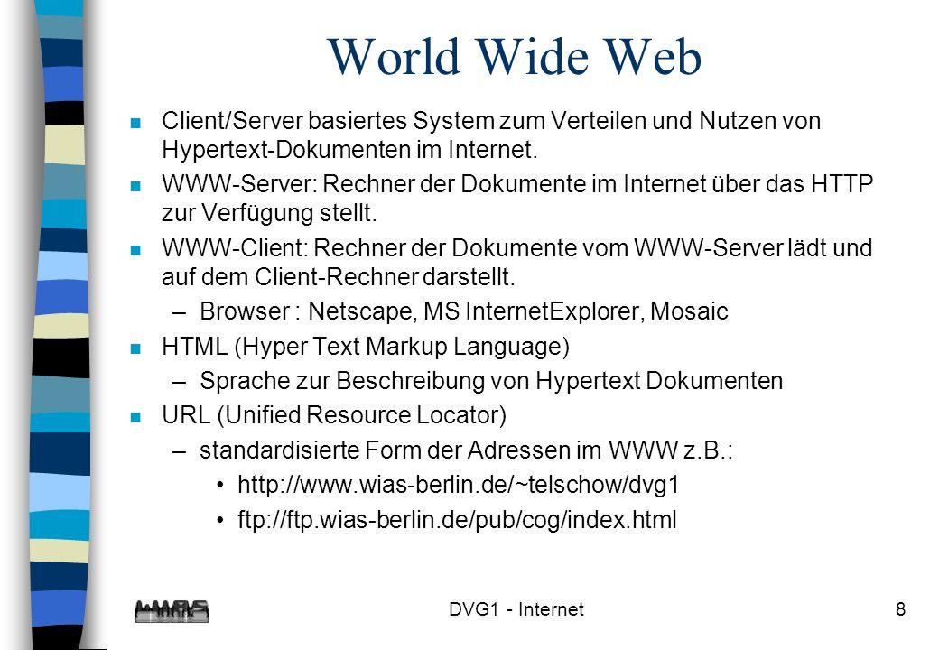 World Wide Web Client/Server basiertes System zum Verteilen und Nutzen von Hypertext-Dokumenten im Internet.