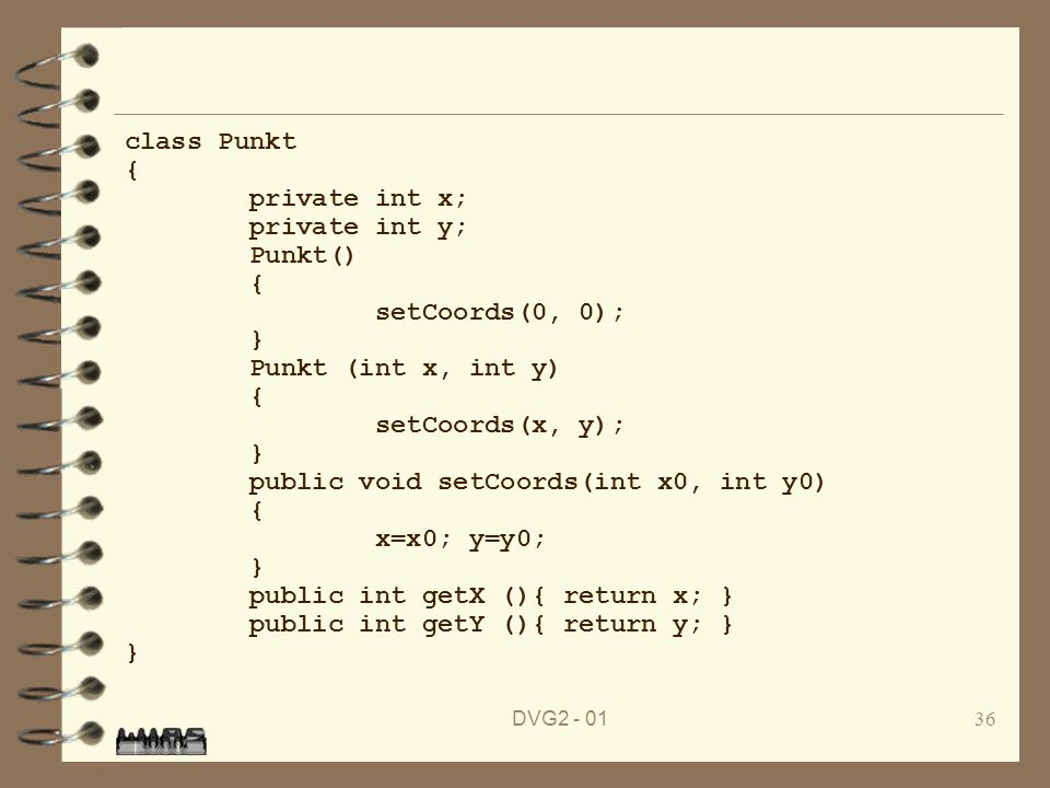 public void setCoords(int x0, int y0) x=x0; y=y0;