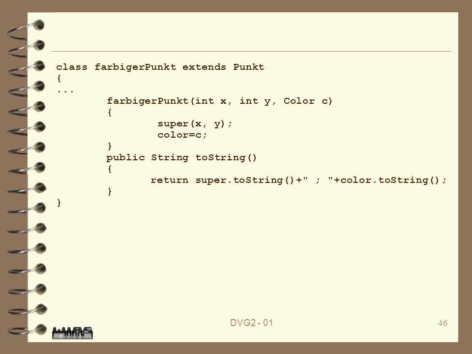 class farbigerPunkt extends Punkt { ...