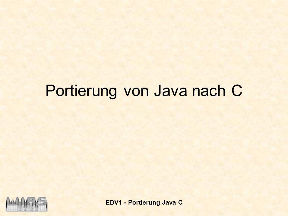 Portierung von Java nach C