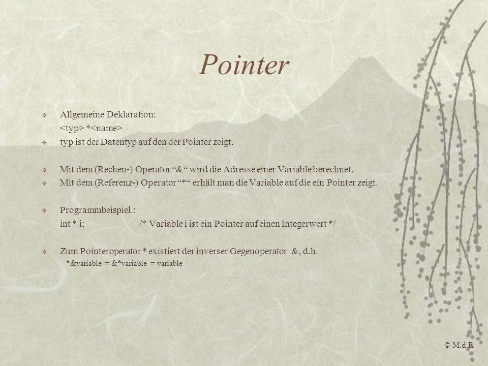 Pointer Allgemeine Deklaration: <typ> *<name>