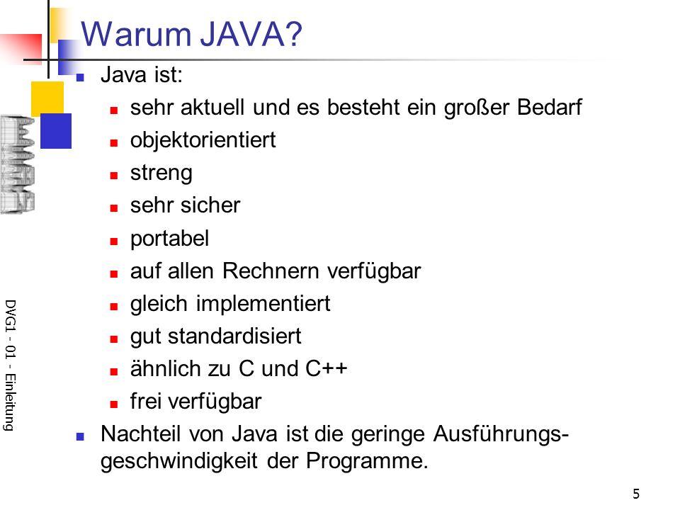 Warum JAVA Java ist: sehr aktuell und es besteht ein großer Bedarf