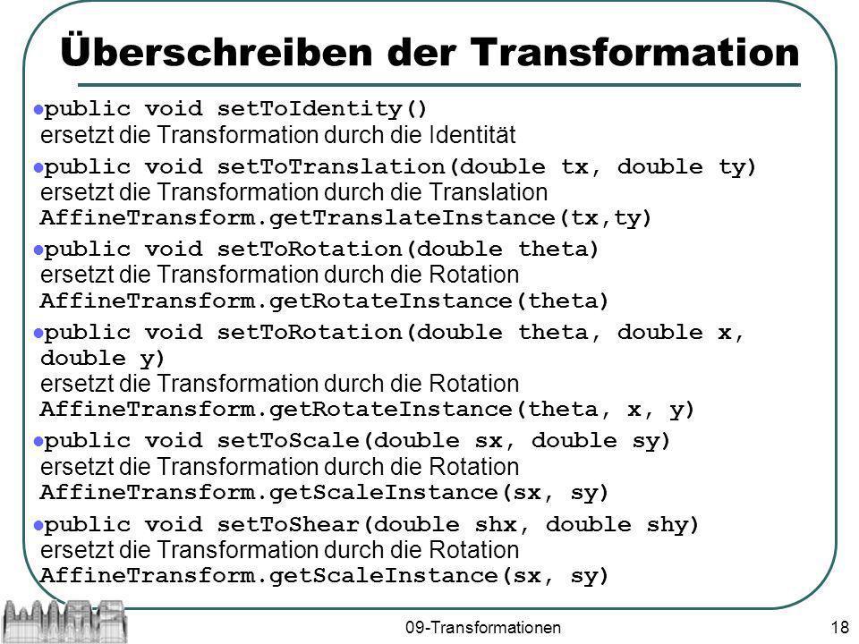 Überschreiben der Transformation