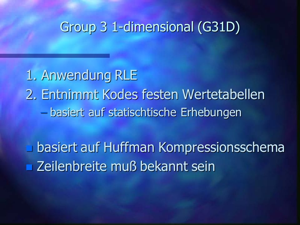 Group 3 1-dimensional (G31D)