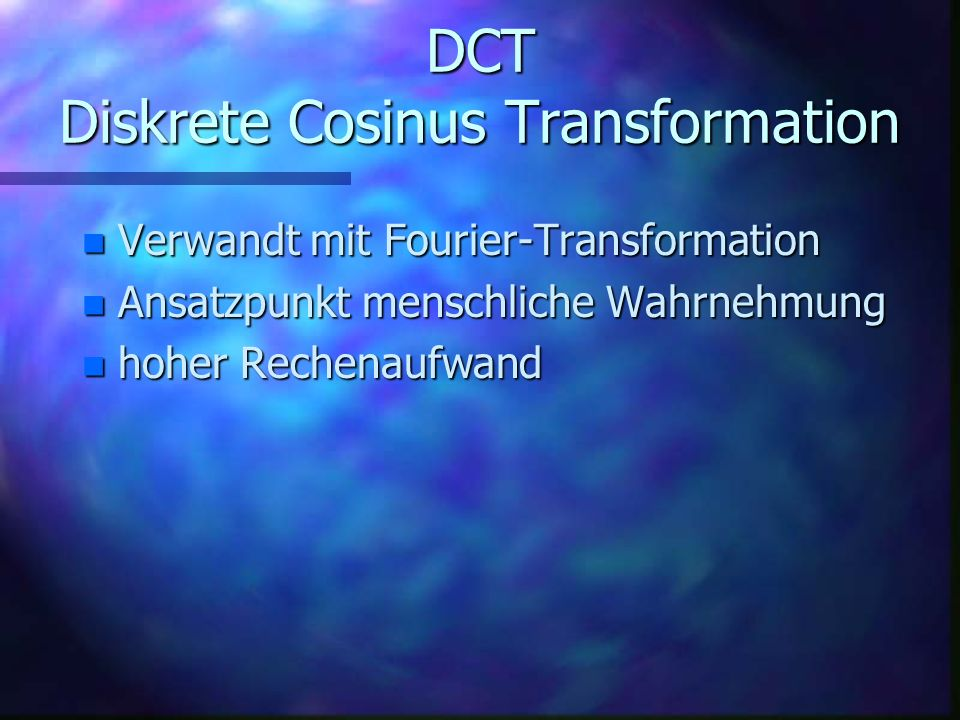 DCT Diskrete Cosinus Transformation