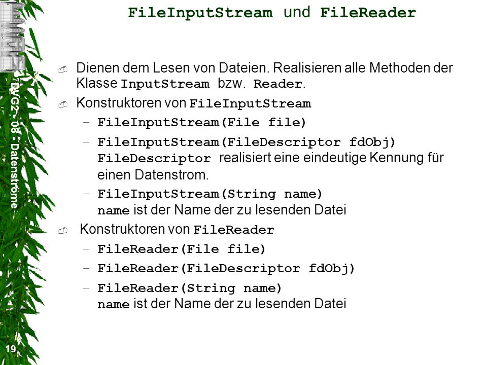 FileInputStream und FileReader