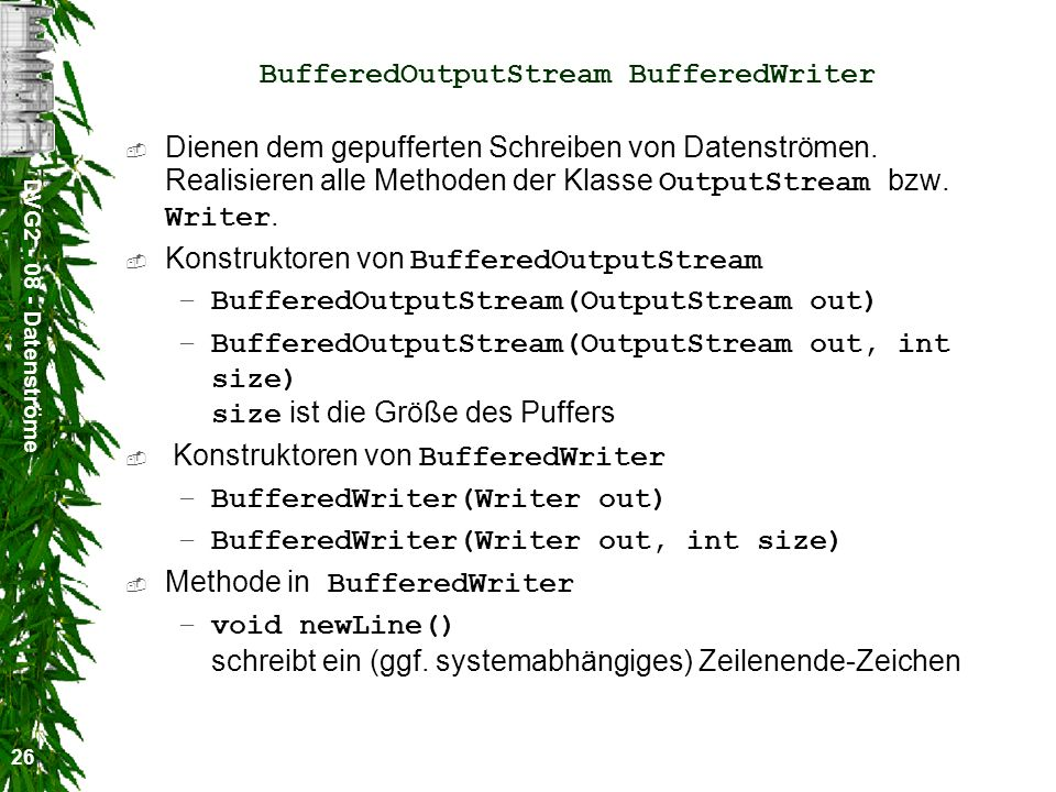 BufferedOutputStream BufferedWriter