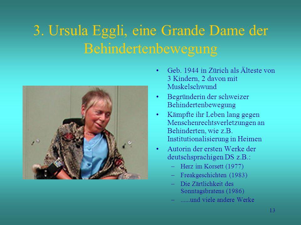 3. Ursula Eggli, eine Grande Dame der Behindertenbewegung