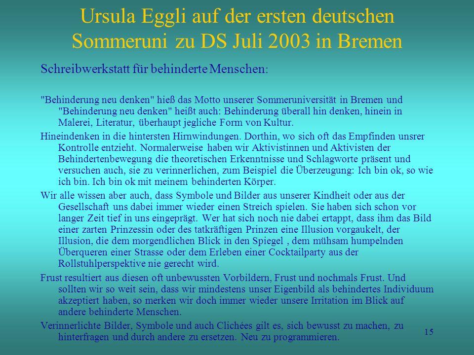 Ursula Eggli auf der ersten deutschen Sommeruni zu DS Juli 2003 in Bremen