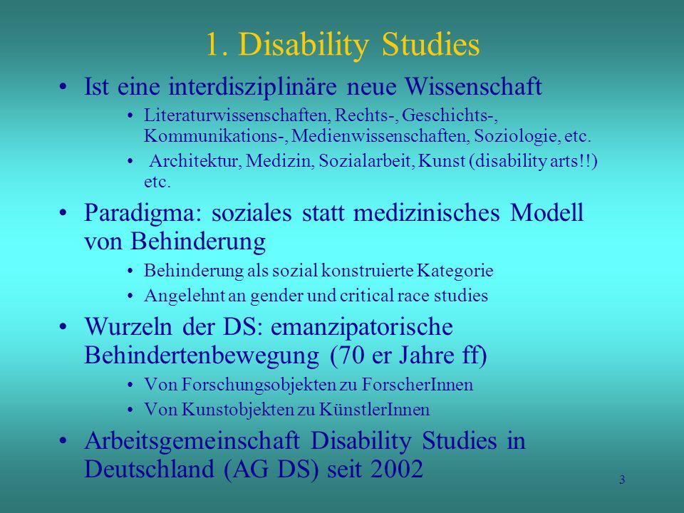 1. Disability Studies Ist eine interdisziplinäre neue Wissenschaft