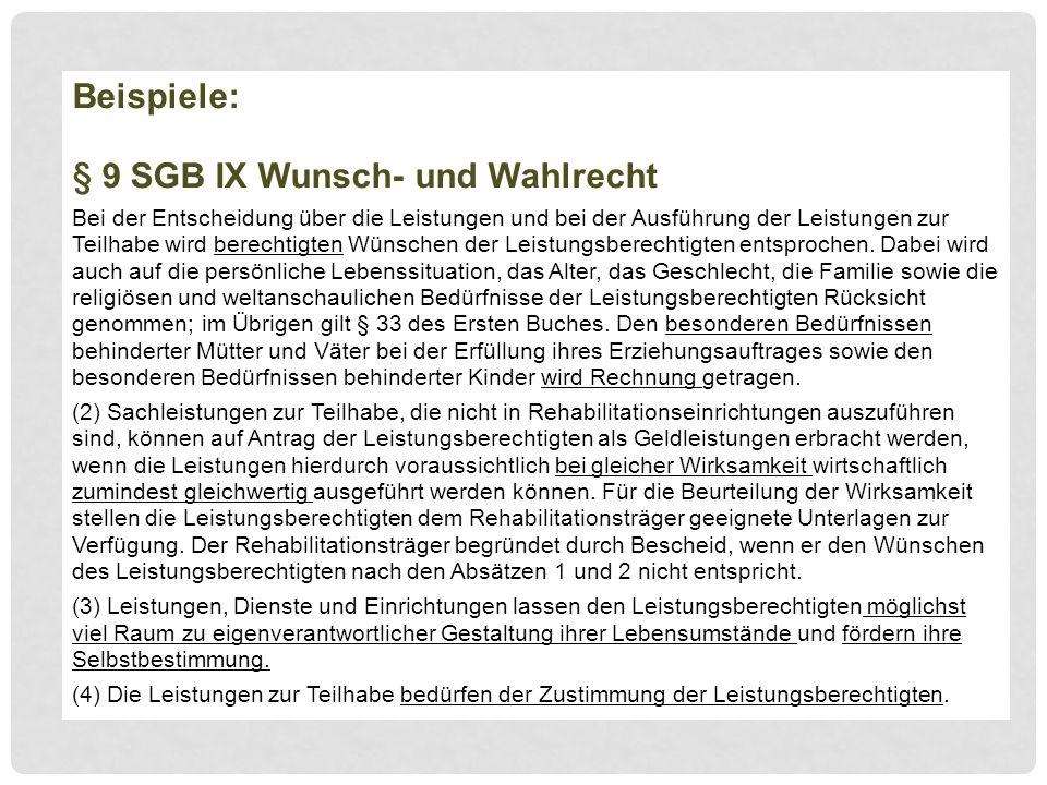 § 9 SGB IX Wunsch- und Wahlrecht