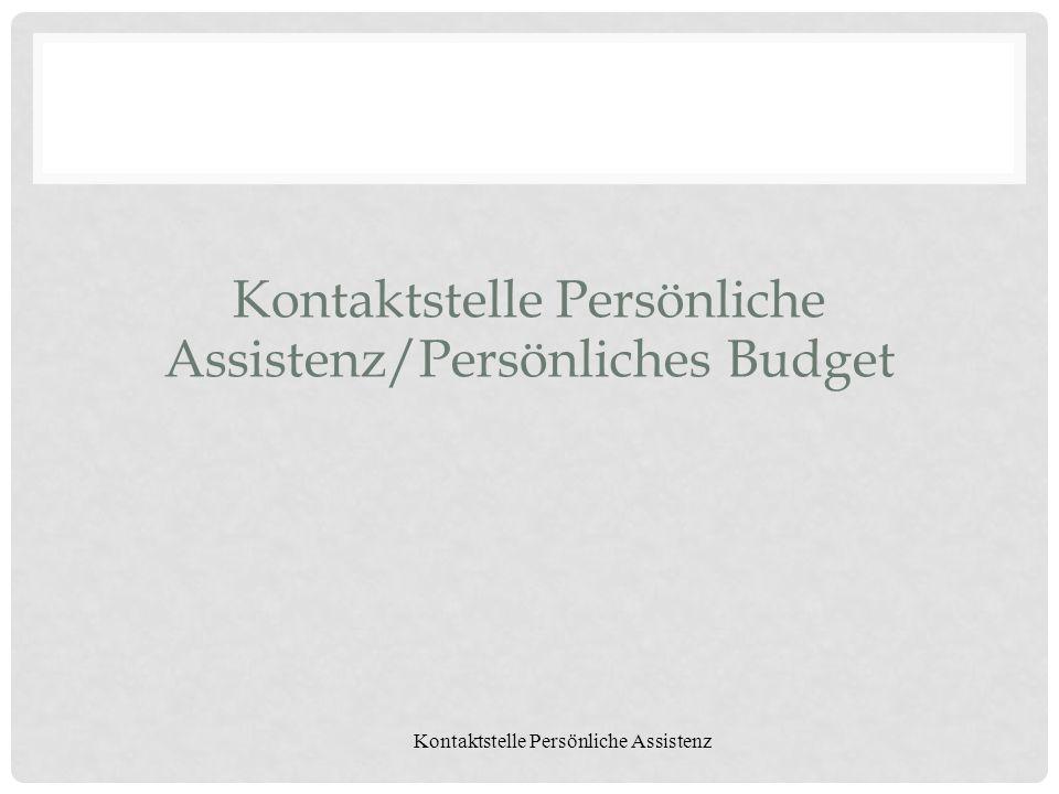 Kontaktstelle Persönliche Assistenz/Persönliches Budget