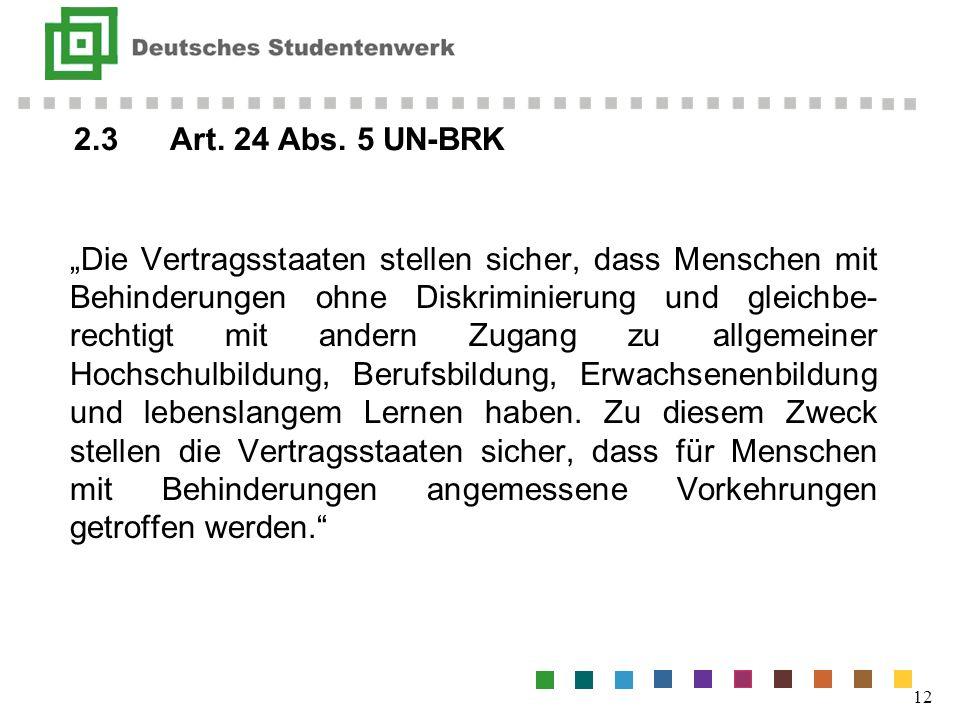 2.3 Art. 24 Abs. 5 UN-BRK