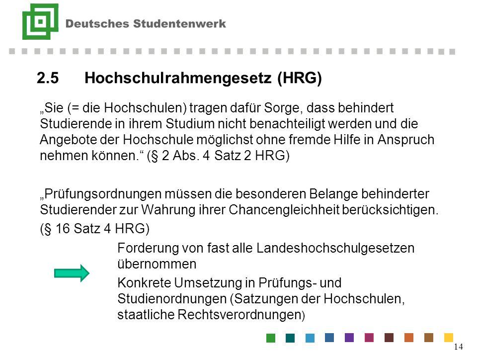 2.5 Hochschulrahmengesetz (HRG)