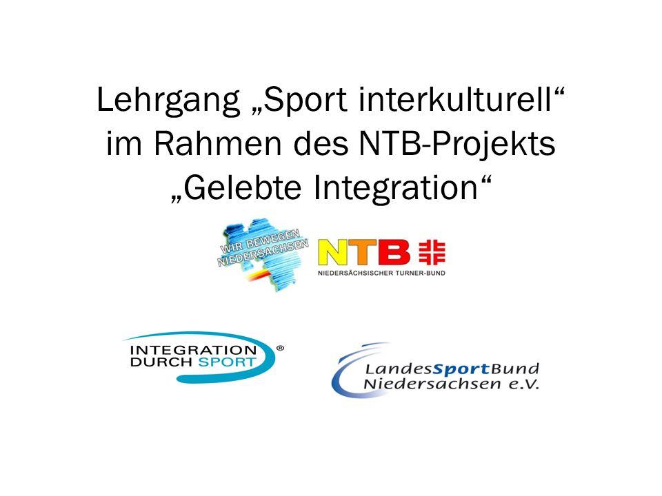 "Lehrgang ""Sport interkulturell im Rahmen des NTB-Projekts ""Gelebte Integration"