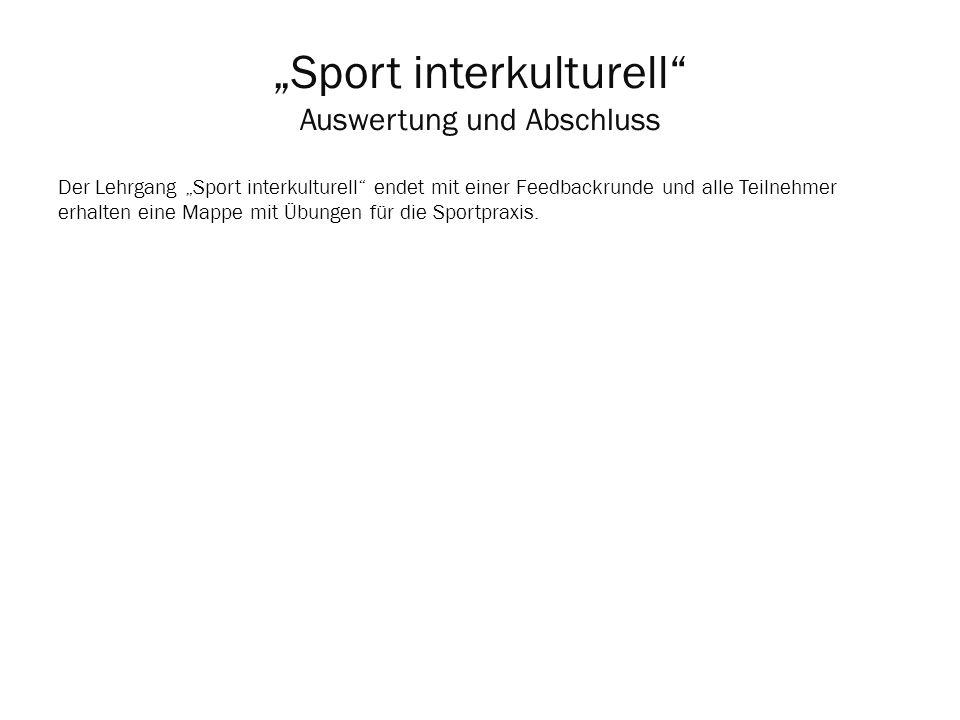 """""""Sport interkulturell Auswertung und Abschluss"""