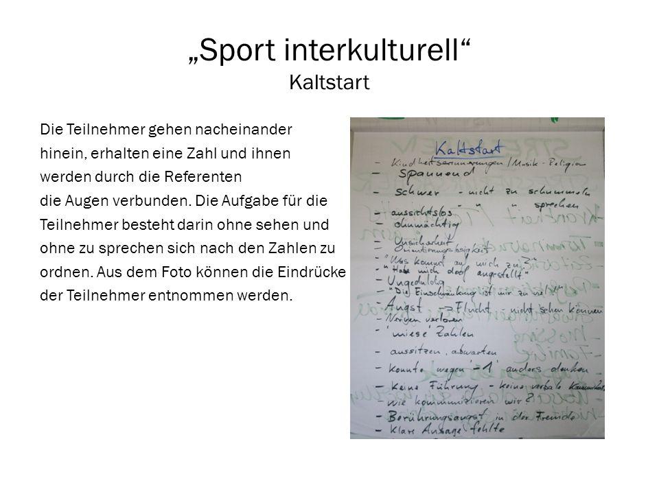 """""""Sport interkulturell Kaltstart"""