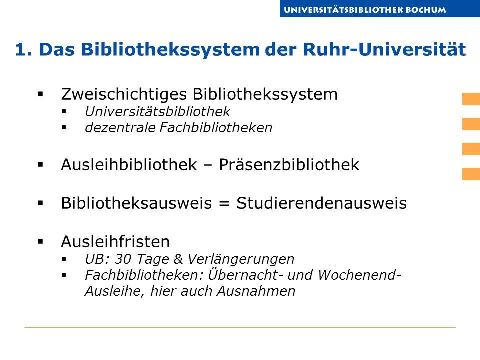 1. Das Bibliothekssystem der Ruhr-Universität