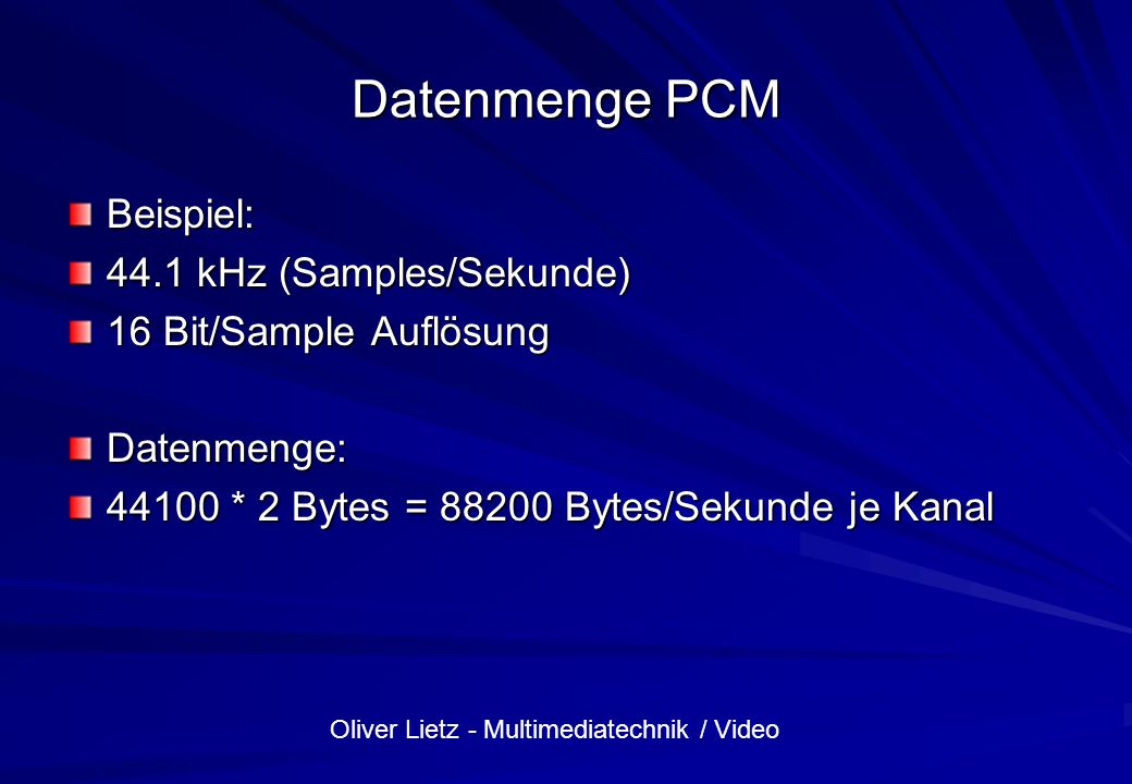 Datenmenge PCM Beispiel: 44.1 kHz (Samples/Sekunde)