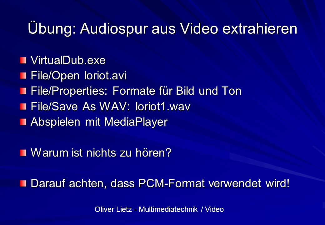 Übung: Audiospur aus Video extrahieren