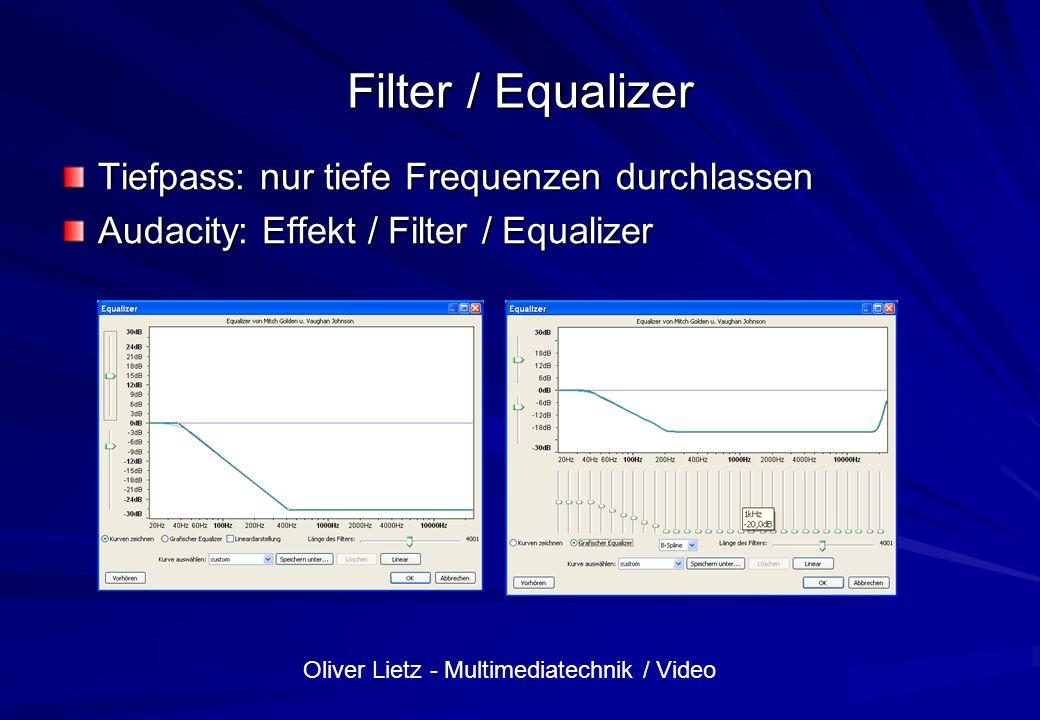 Filter / Equalizer Tiefpass: nur tiefe Frequenzen durchlassen
