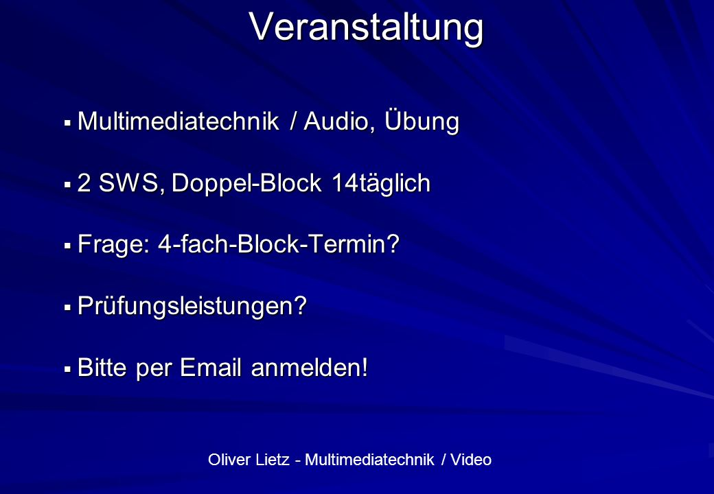 Veranstaltung Multimediatechnik / Audio, Übung