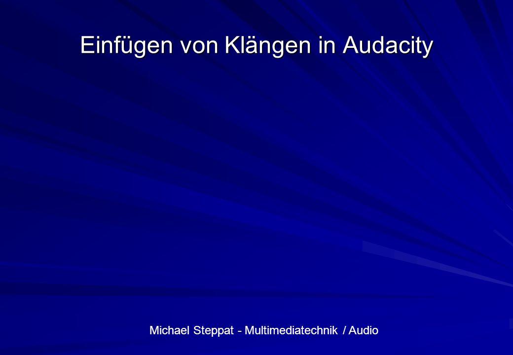 Einfügen von Klängen in Audacity