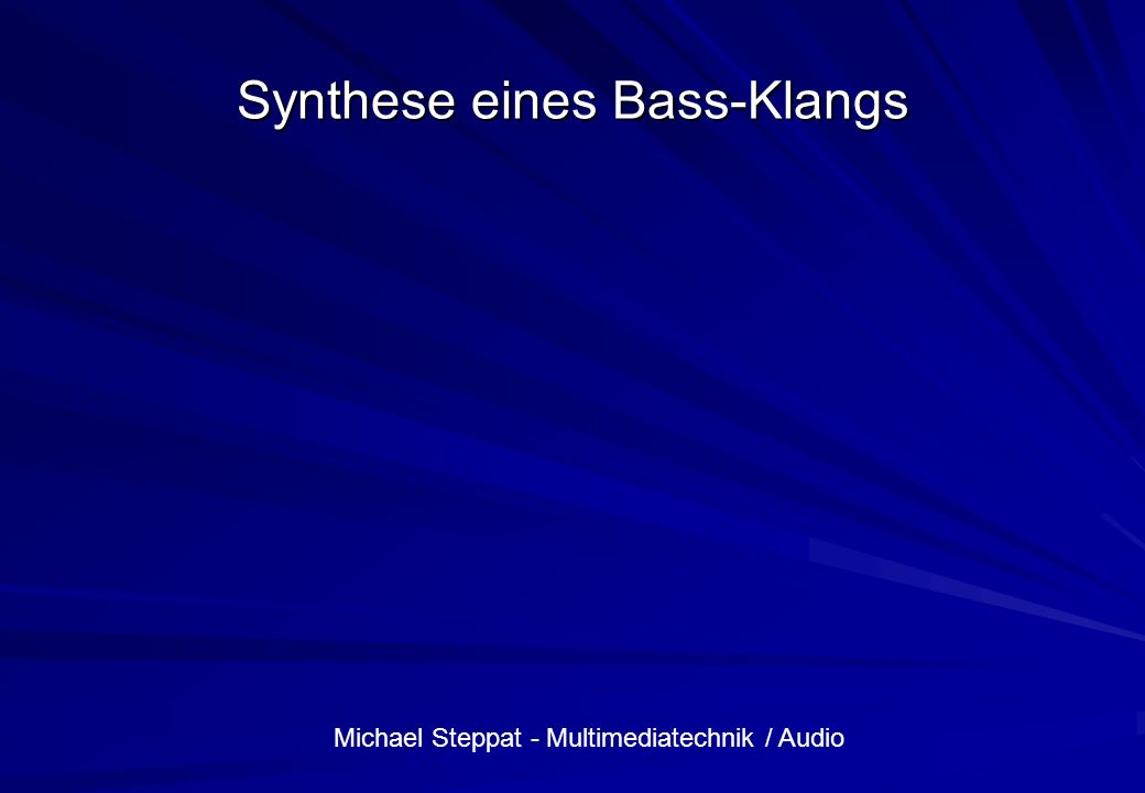 Synthese eines Bass-Klangs