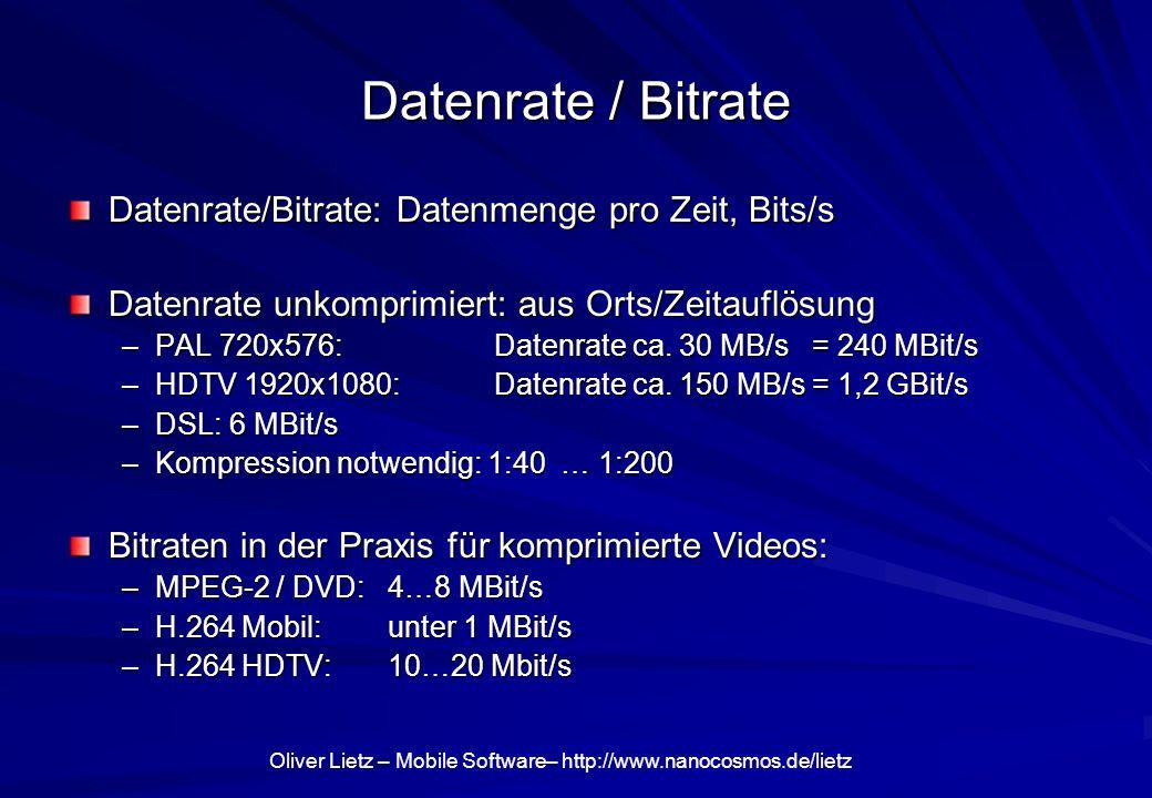 Datenrate / Bitrate Datenrate/Bitrate: Datenmenge pro Zeit, Bits/s