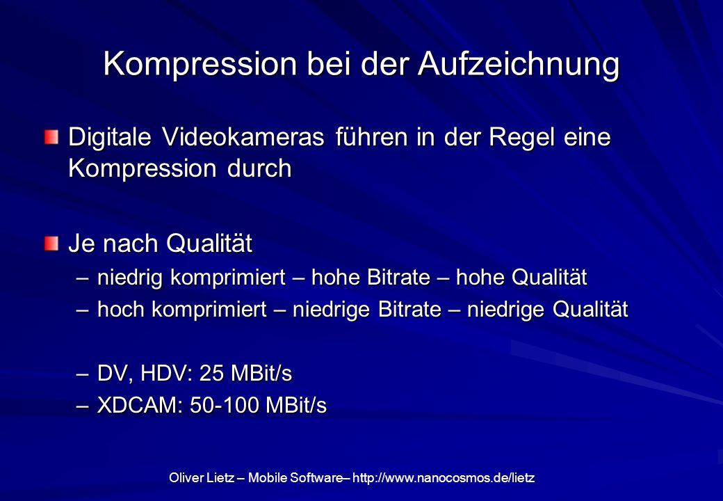 Kompression bei der Aufzeichnung