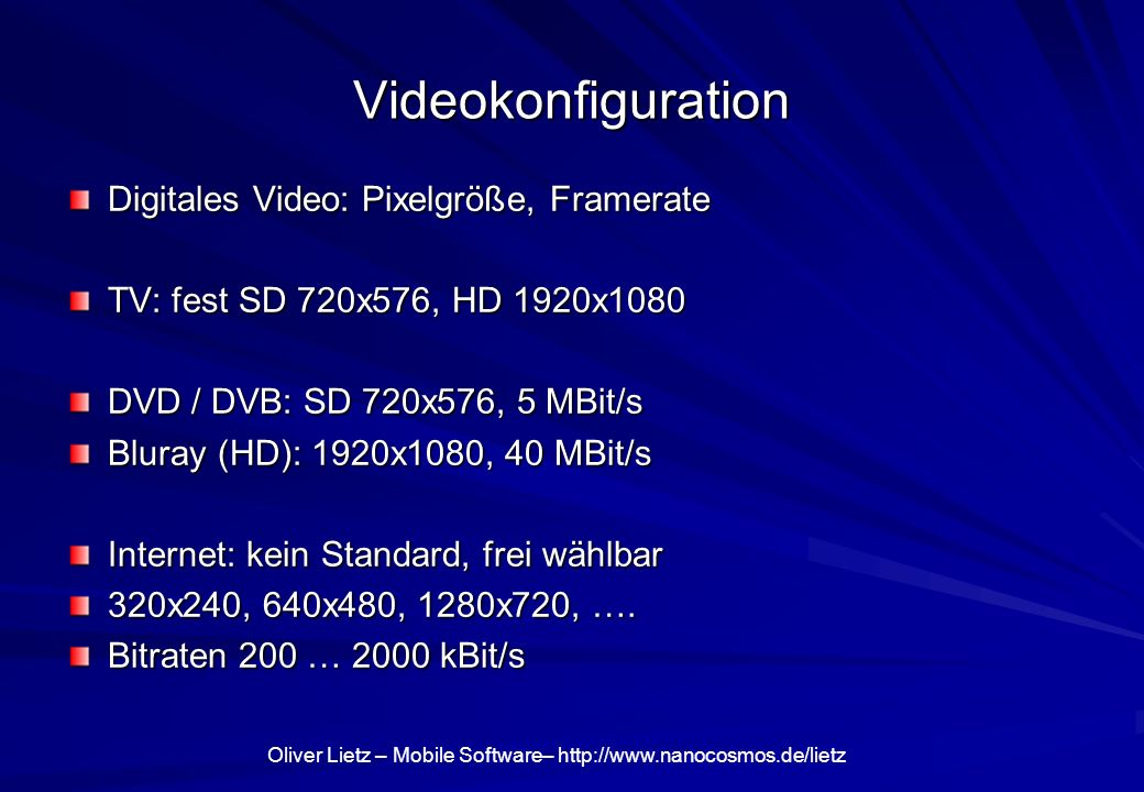 Videokonfiguration Digitales Video: Pixelgröße, Framerate