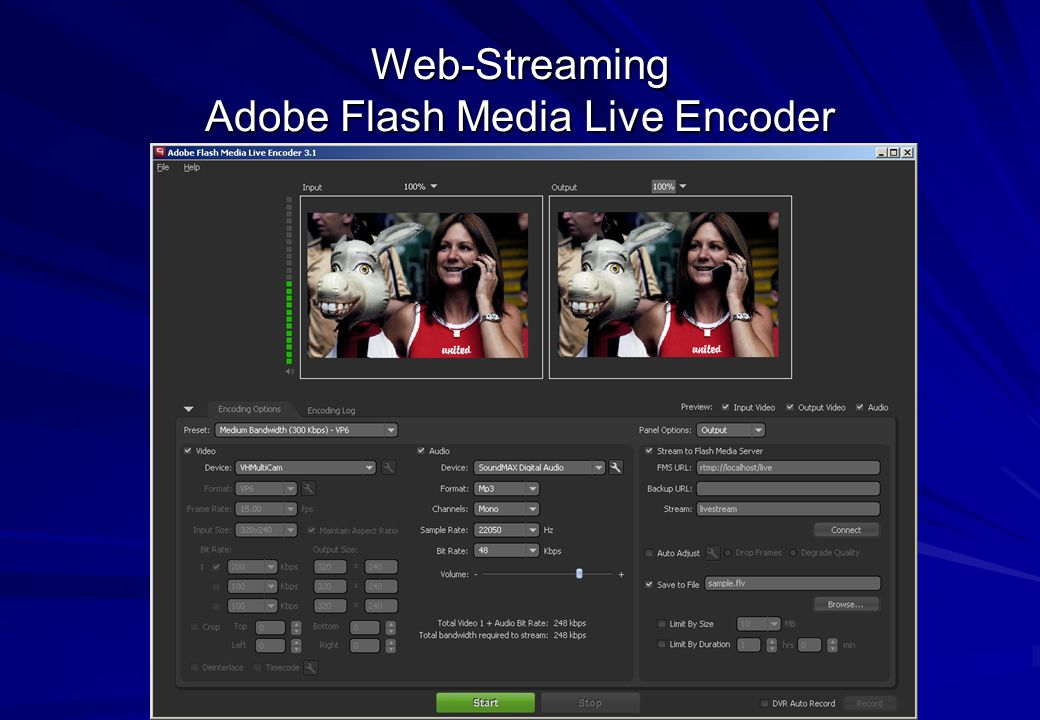 Web-Streaming Adobe Flash Media Live Encoder