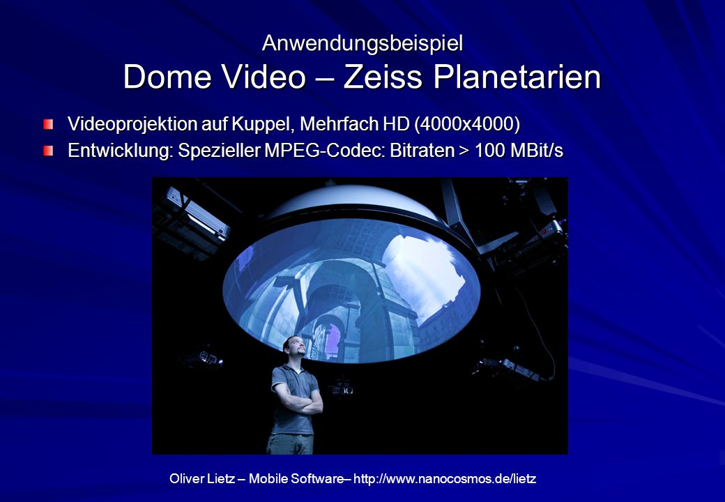 Anwendungsbeispiel Dome Video – Zeiss Planetarien