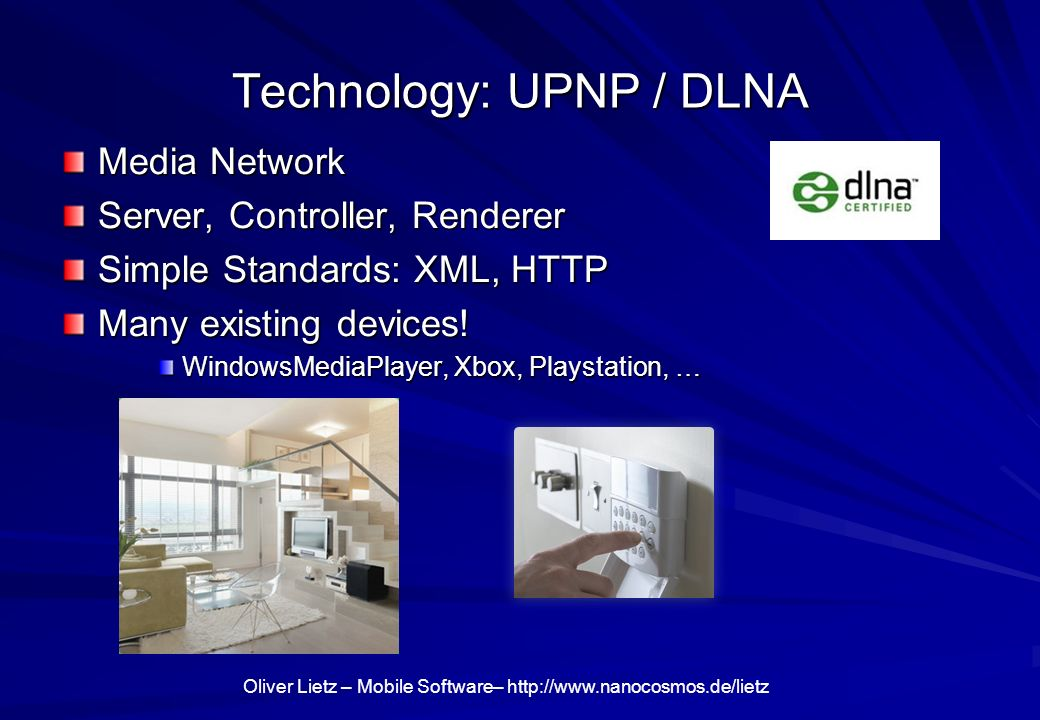 Technology: UPNP / DLNA
