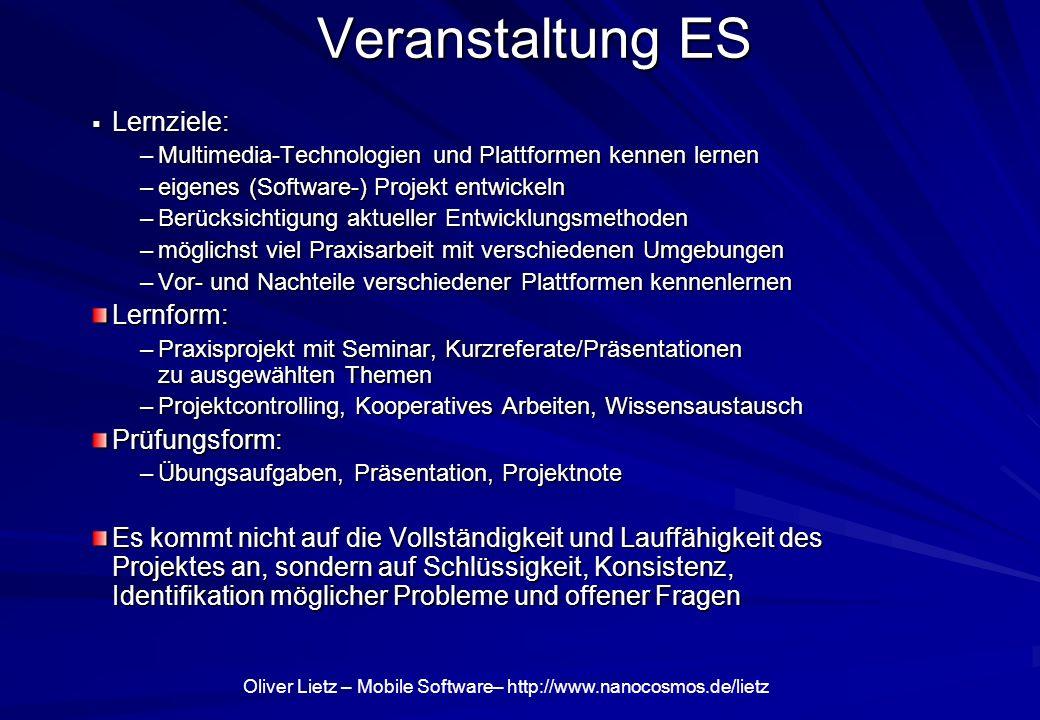 Veranstaltung ES Lernziele: Lernform: Prüfungsform: