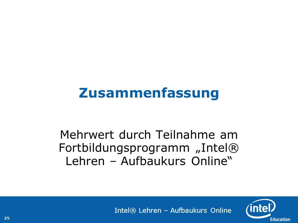 """Zusammenfassung Mehrwert durch Teilnahme am Fortbildungsprogramm """"Intel® Lehren – Aufbaukurs Online"""