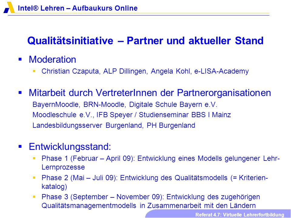 Qualitätsinitiative – Partner und aktueller Stand