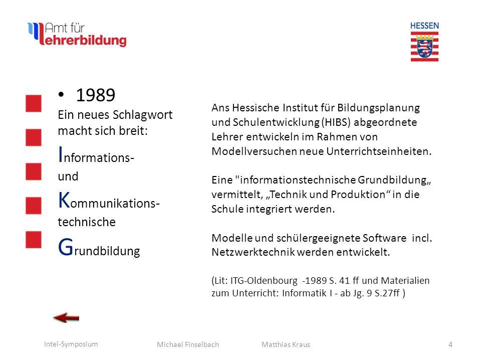Grundbildung Informations- Kommunikations- 1989 Ein neues Schlagwort