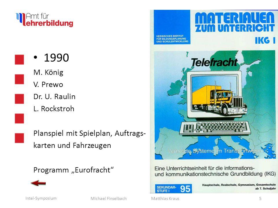 1990 M. König V. Prewo Dr. U. Raulin L. Rockstroh