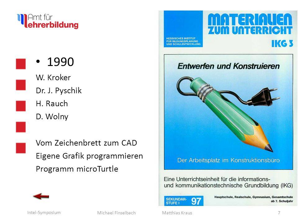 1990 W. Kroker Dr. J. Pyschik H. Rauch D. Wolny