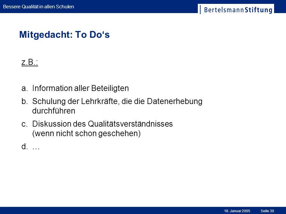 Mitgedacht: To Do's z.B.: Information aller Beteiligten