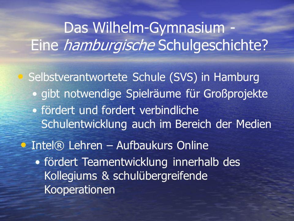 Das Wilhelm-Gymnasium - Eine hamburgische Schulgeschichte