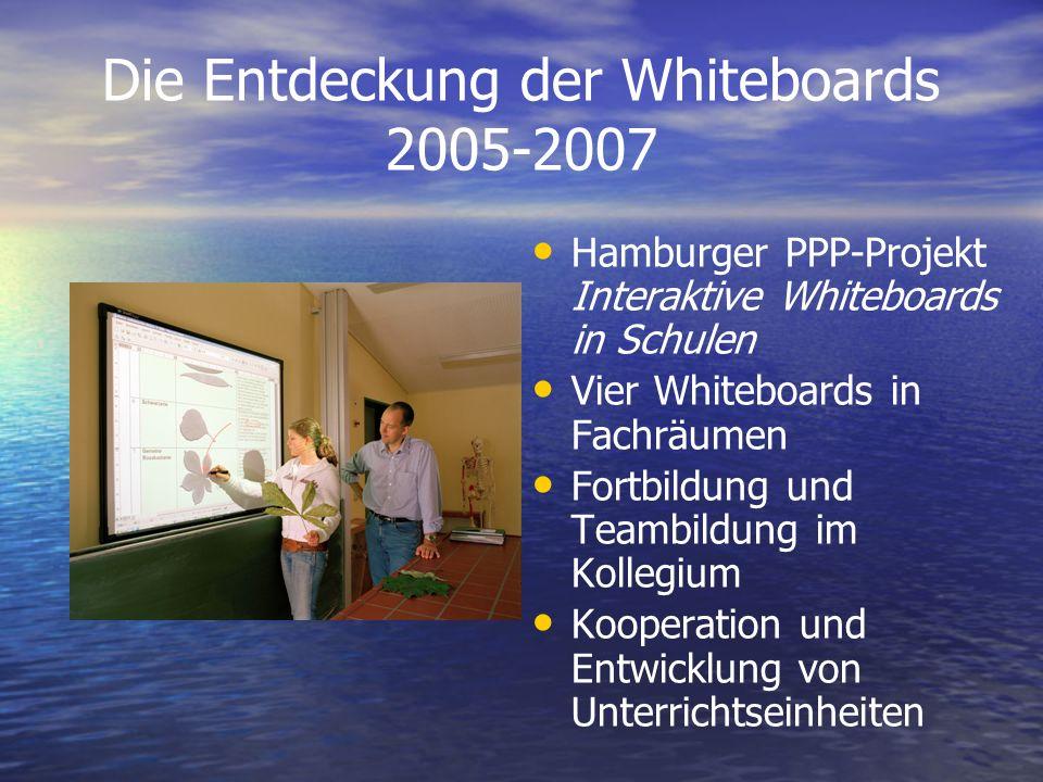 Die Entdeckung der Whiteboards 2005-2007