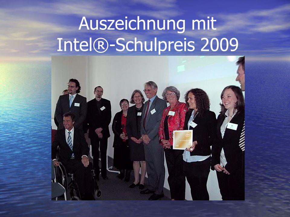 Auszeichnung mit Intel®-Schulpreis 2009