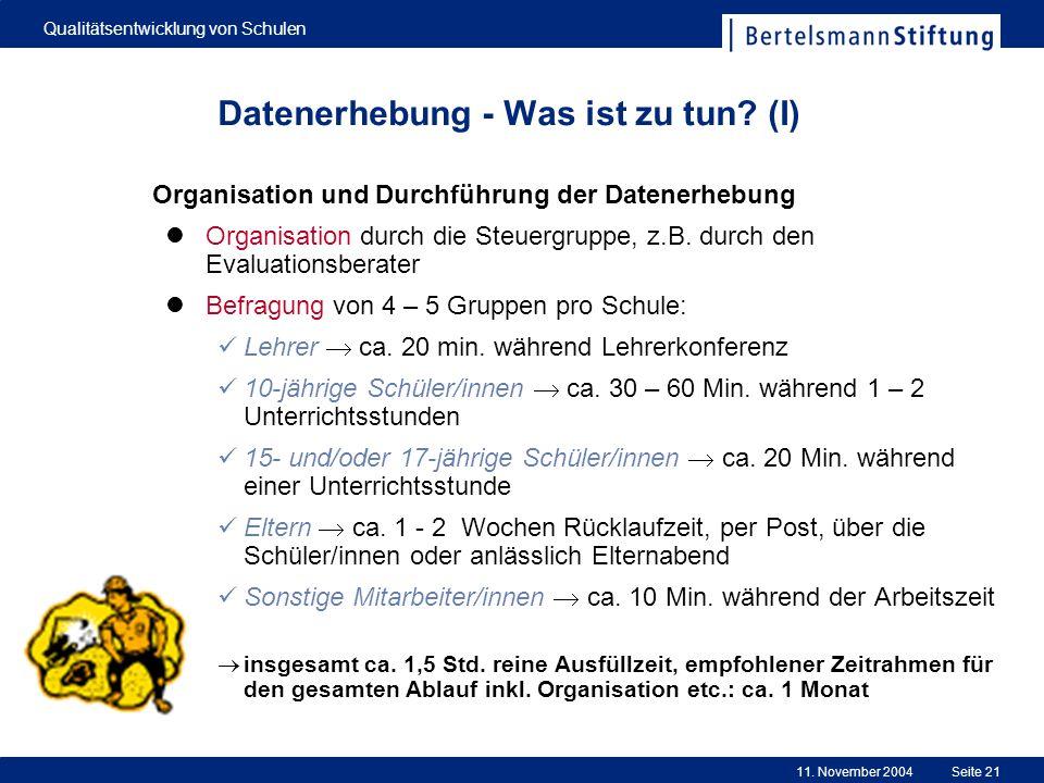 Datenerhebung - Was ist zu tun (I)